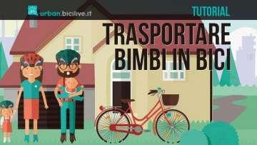Trasportare bimbi in bici: