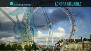 Londra, una metropoli sempre più amica delle biciclette