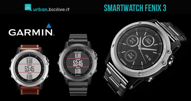 Lo smartwatch Fenix 3 di Garmin