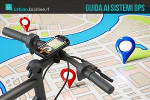 Guida al GPS, uno strumento alla portata di tutti i ciclisti