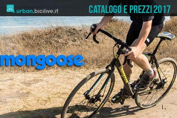 Bici da città e gravel Mongoose: catalogo e listino prezzi 2017