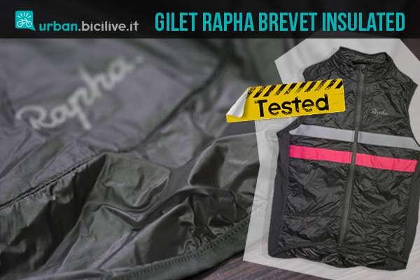 test-abbigliamento-ciclismo-rapha-brevet-insulated-gilet