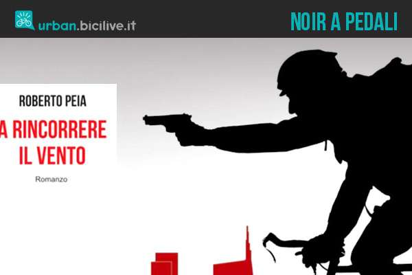 Il romanzo noir di Roberto Peja