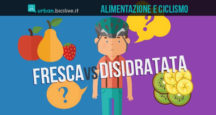 ciclista sceglie tra frutta fresca e disidratata