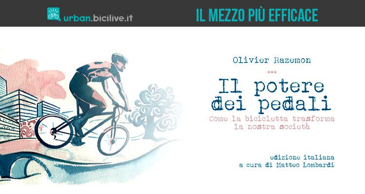Il potere dei pedali di Olivier Razemon