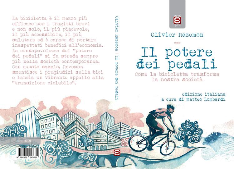 La copertina e la quarta de Il potere dei pedali il saggio di Olivier Razemon