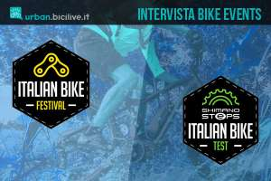 Intervista a Bike Events per presentare Italian Bike Festival e Italian Bike Test