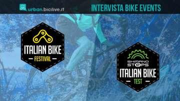Intervista a Bike Events per presentare Italian Bike Festival e Italian Bike Test