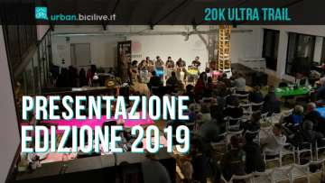 Presentazione edizione 2019 20K Ultra Trail