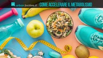 Come accelerare il metabolismo, domande e dubbi svelati