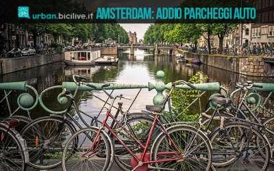 Amsterdam cancella i parcheggi auto nel centro storico