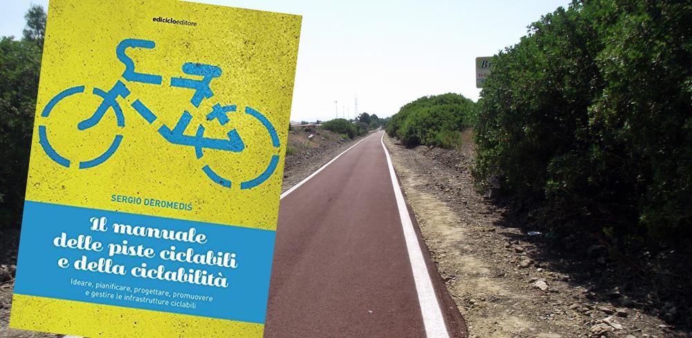 La copertina del manuale sulle piste ciclabili scritto da Sergio Deromedis