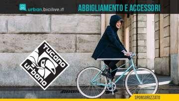Tucano Urbano Cycling: eleganza e protezione in bicicletta