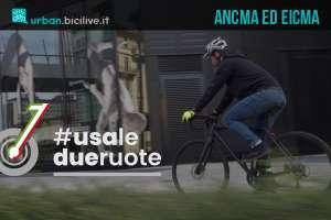 #usaledueruote: campagna ANCMA ed EICMA di comunicazione