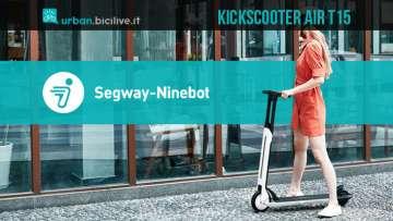 Monopattino elettrico Ninebot Kickscooter Air T15 2020
