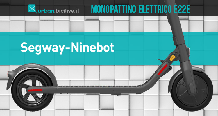 Monopattino elettrico Segway Ninebot E22E