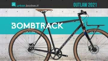 La nuova bici per gli spostamenti urbani Bombtrack Outlaw 2021