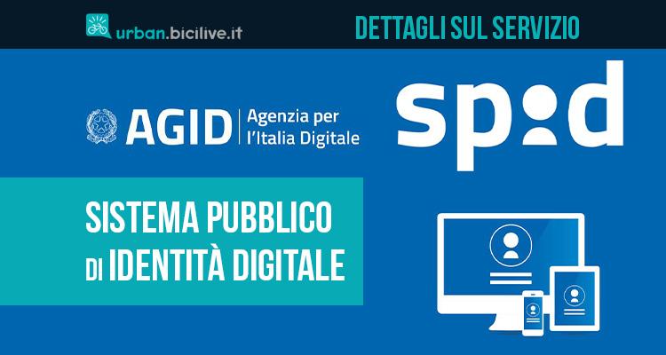 Tutti i dettagli sul servizio SPID Sistema Pubblico di Identità Digitale