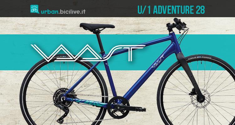 La nuova bici per spostamenti urbani Vaast U/1 Adventure 28 2021