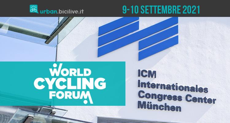 World Cycling Forum 2021: 9-10 settembre Monaco di Baviera