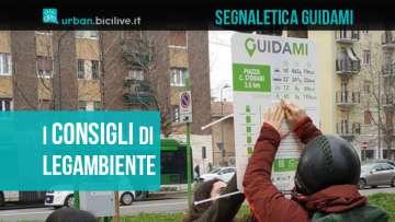 L'iniziativa di Legambiente GuidaMi per promuovere la mobilità leggera a Milano tramite dei cartelli