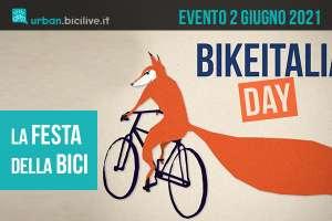 La giornata della bicicletta Bikeitalia Day è il 2 giugno 2021