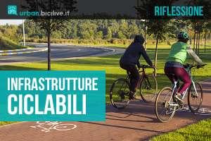 Riflessione sulle infrastrutture ciclabili, investimento o spesa?