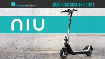 Il nuovo monopattino elettrico Niu KQi3 Kick Scooter 2021