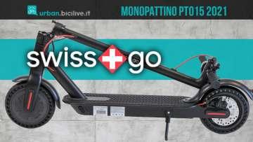 Il nuovo monopattino elettrico Swissgo PT015 2021