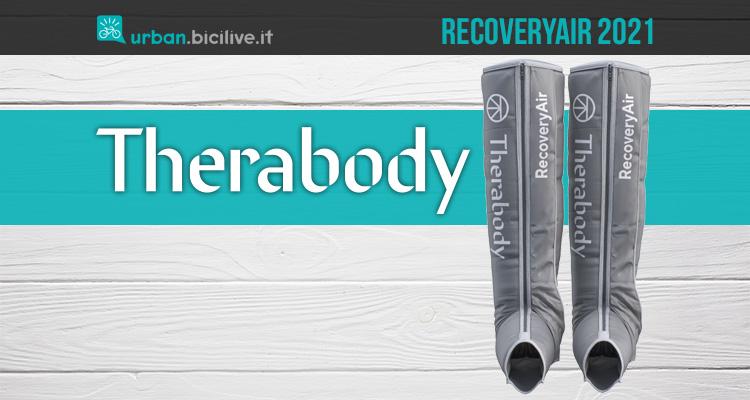I nuovi stivali per il recupero dopo affaticamento Therabody Recoveryair 2021