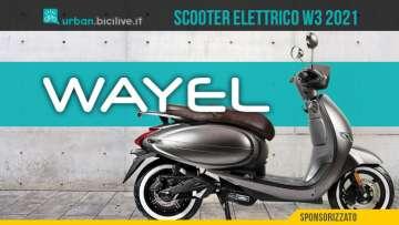 Il nuovo scooter elettrico Wayel W3 2021